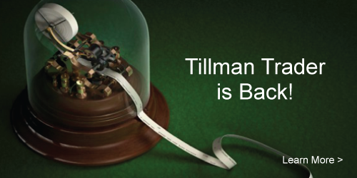 Tillman Trader is Back!